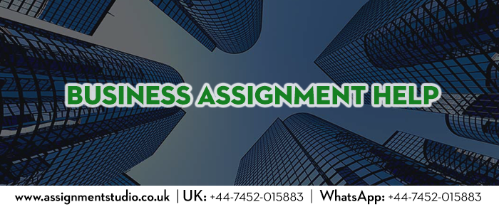 business assignment help assignment studio uk business assignment help