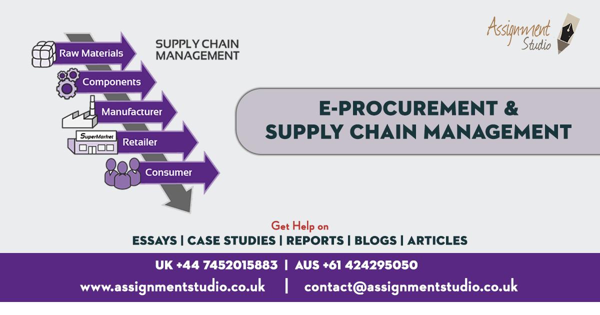 E-procurement & Supply Change Management