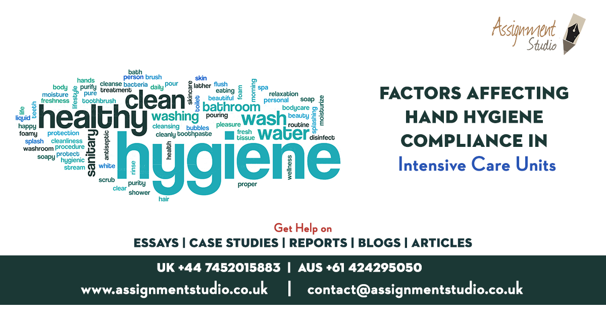 Factors Affecting Hand Hygiene Compliance in Intensive Care Units
