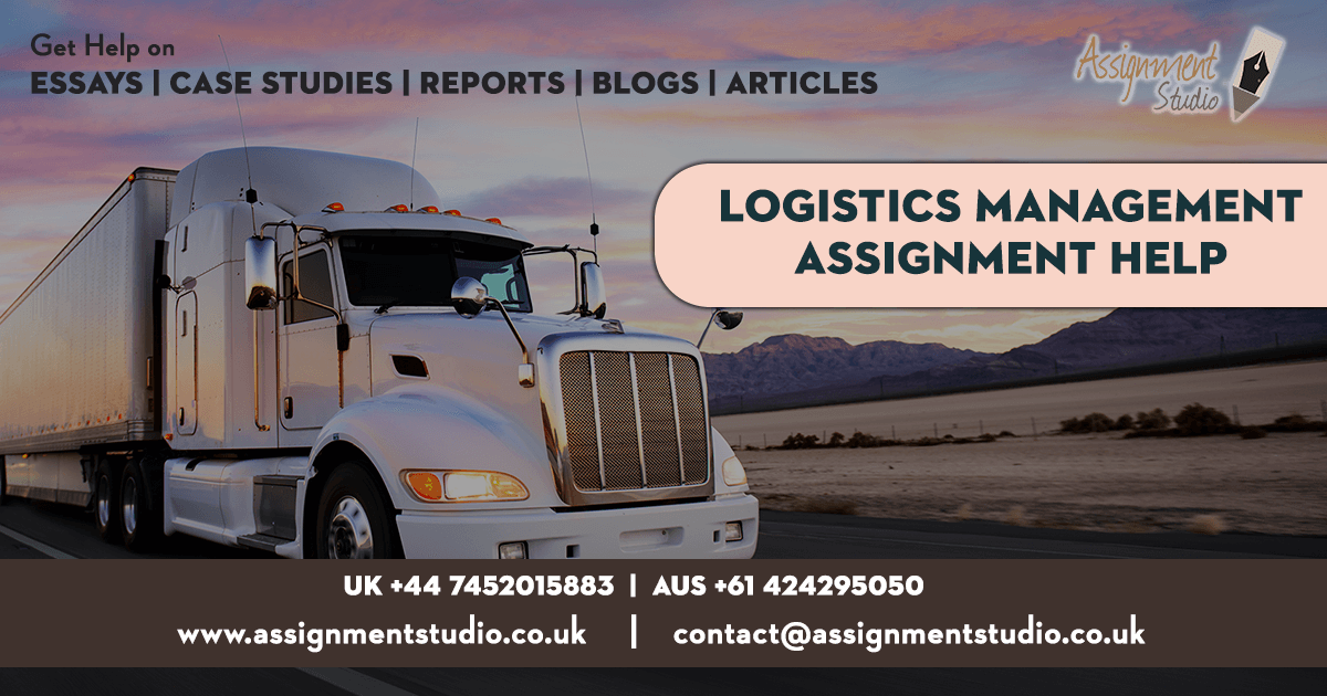 Logistics management assignment Help
