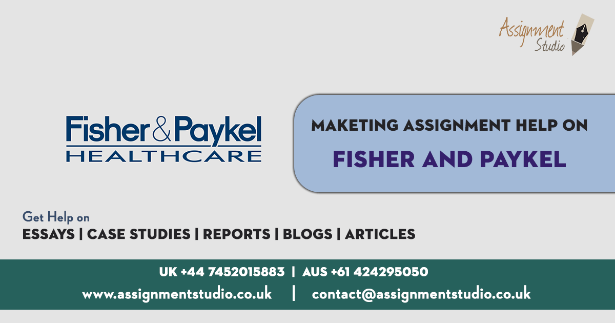 Maketing Assignment Help on Fisher and Paykel