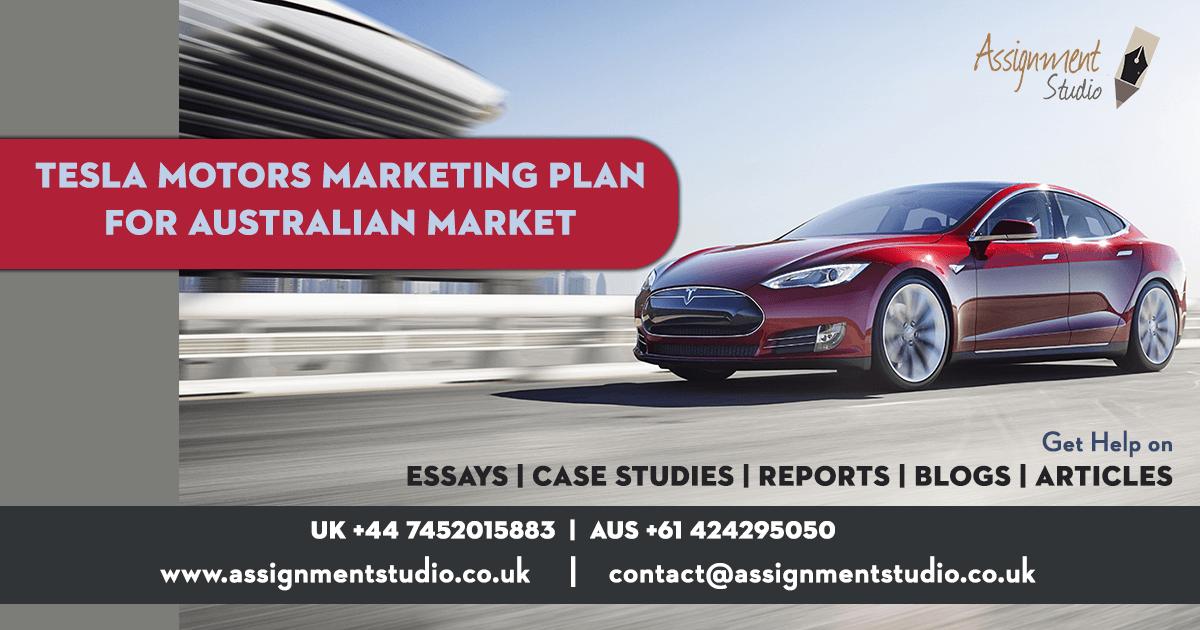 Tesla Motors Marketing Plan for Australian Market